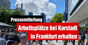 Arbeitsplätze bei Karstadt in Frankfurt erhalten
