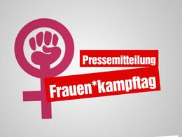 8. März – Solidarität mit den streikenden und kämpfenden Frauen