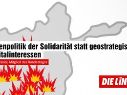 Außenpolitik der Solidarität statt geostrategische Kapitalinteressen