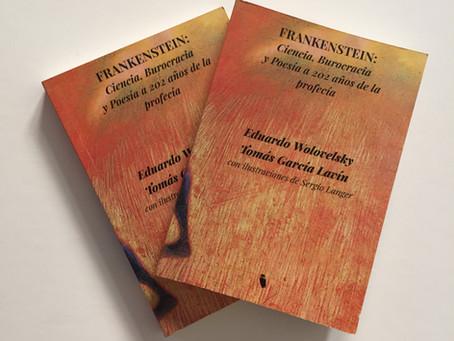 FRANKENSTEIN: CIENCIA, BUROCRACIA Y POESIA A 202 AÑOS DE LA PROFECIA