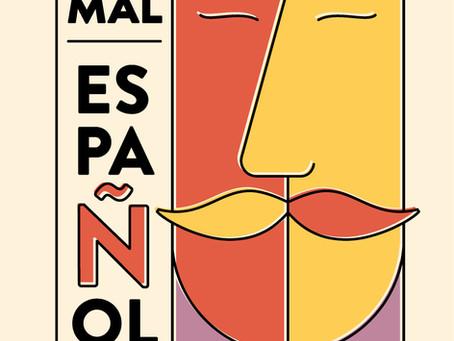 Un Mal Español