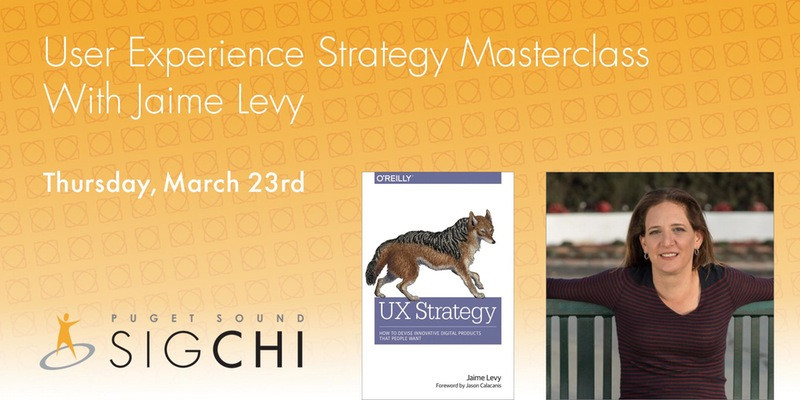 User Experience Strategy Masterclass With Jamie Levy