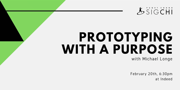 Prototyping with a purpose