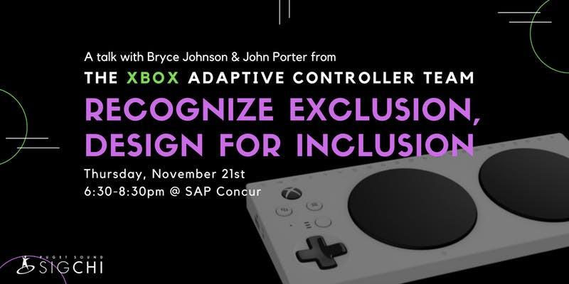 Recognize exclusion, design for inclusion
