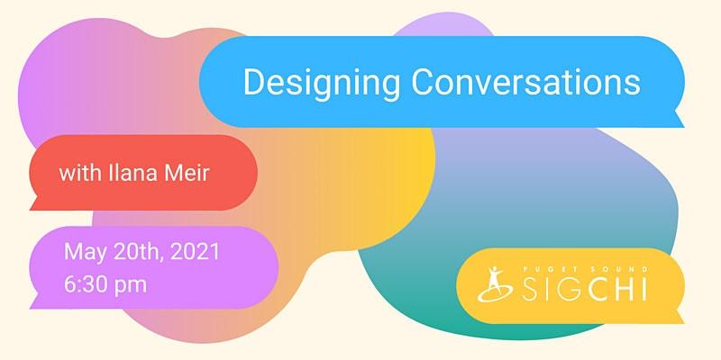 Designing Conversations