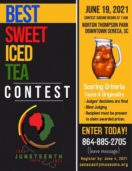 Best Sweet Iced Tea Contest - June 19, 2021, 11:00am - Norton Thompson Park Downtown Seneca, SC.