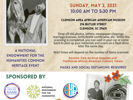 African American Heritage in Clemson Free Scanning of Family Memorabilia    This Sunday May 2, 2021.