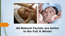 All-Natural Facials Are Better in the Fall & Winter.