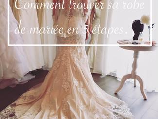 Comment trouver sa robe de mariée en 5 étapes...