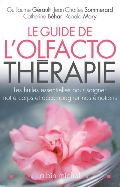 Guide de l'olfactothérapie