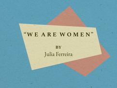 """WE ARE WOMEN"""