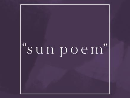 """sun poem"""