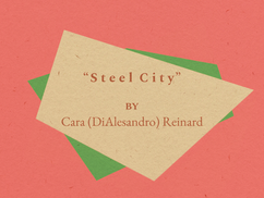 """Steel City"""