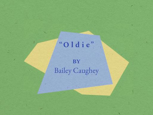 """""""Oldie"""""""