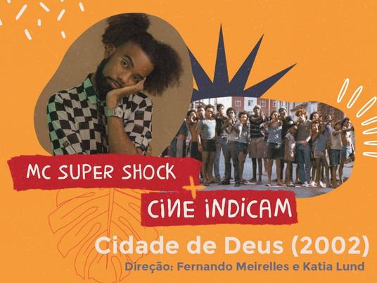 Cine Indica: Cidade de Deus