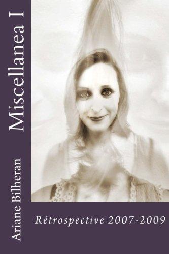 Miscellanea I : rétrospective 2007-2009 (Format Pdf à télécharger)