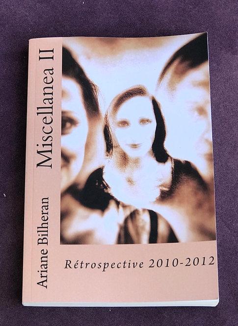 Miscellanea II : rétrospective 2010-2012