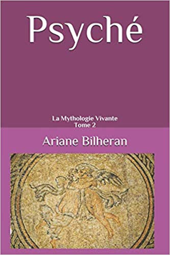 Psyché, la Mythologie Vivante, tome 2