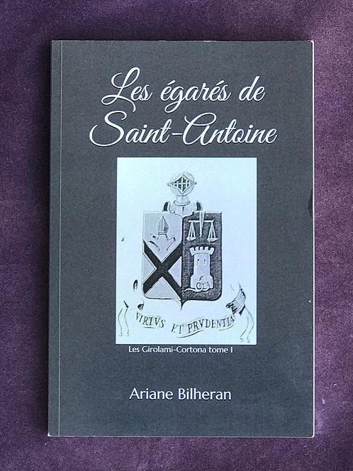 Les égarés de Saint-Antoine, Les Girolami - Cortona tome 1 (Format Pdf)