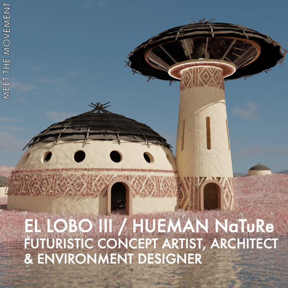 Hueman NaTuRe, the African concept artist and environmental designer inspired by pre-colonial life