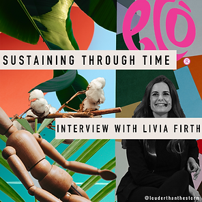 'Sustaining through time' - interview with Livia Firth, co-founder of eco age