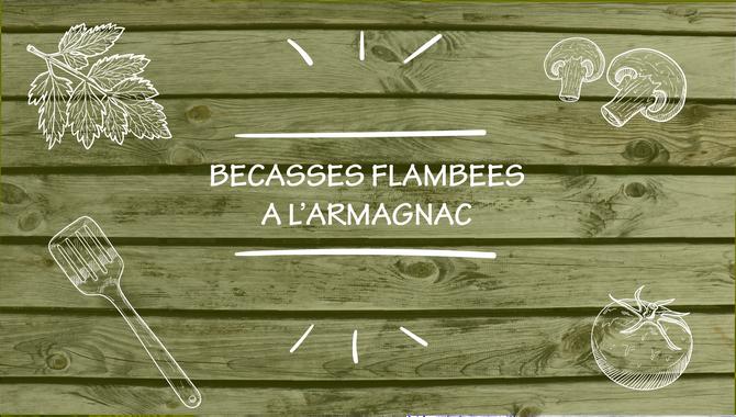Recette : Bécasses flambées à l'Armagnac