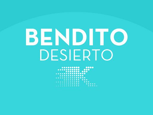 BENDITO DESIERTO