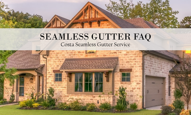 Seamless Gutter FAQ