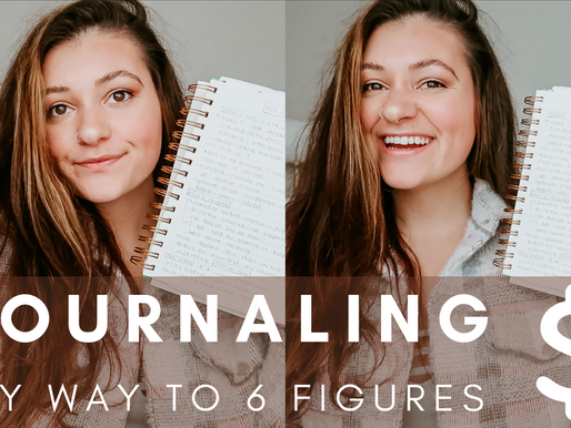 HOW I JOURNALED MY WAY TO 6 FIGURES AS A COACH