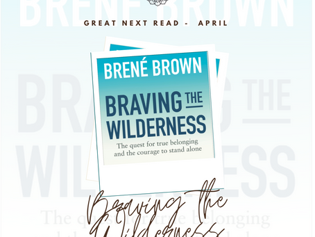 Braving The Wilderness – Dr Brené Brown