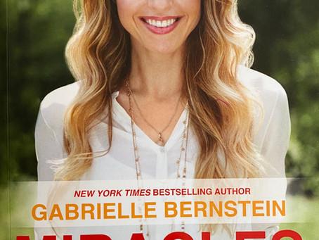 Miracles Now - Gabby Bernstein