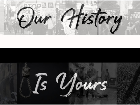 OUR HISTORY IS YOURS (DEAR WHITE PEOPLE)