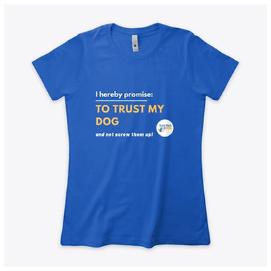 I Hereby Promise to Trust My Dog