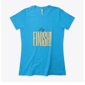 Say FINISH!