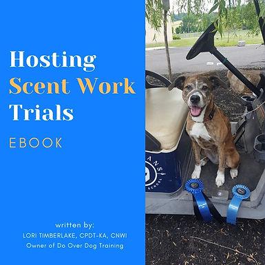 Hosting Scent Work Trials eBook