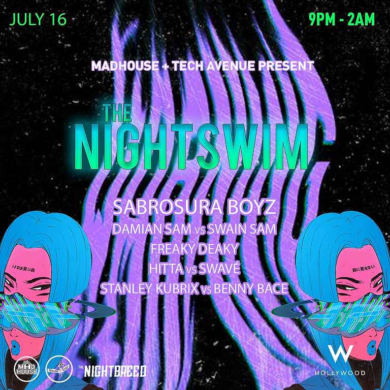 Nightswim at the W in Hollywood with Tech Avenue and Madhouse