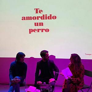 PRESENTACIÓN TE AMORDIDO UN PERRO (Manuel Moranta y Trampa ediciones)