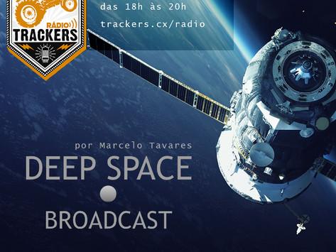 Deep Space Broadcast #1 por Marcelo Tavares - JP, Bob Toscano
