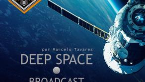Deep Space Broadcast . 18 Maio 2020