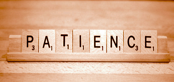 The Importance of Patience