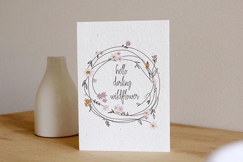 Hello darling wildflower blooming card