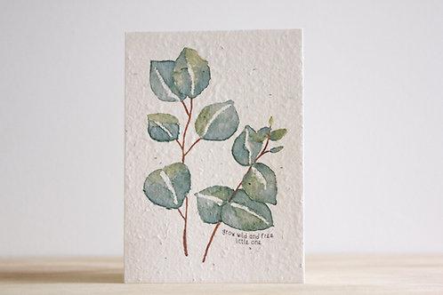 Grow wild & free blooming card