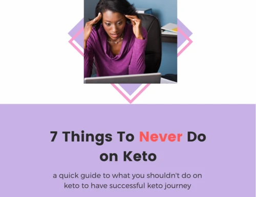 7 Things You Should Never Do On Keto