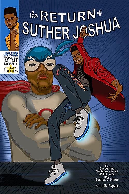 The Return of Suther Joshua- School Edition