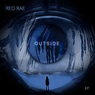 Outside EP Cover - Reo Rae.jpg