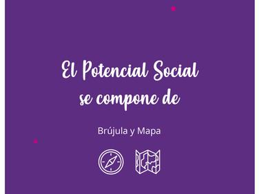 Potencial Social: la brújula y el mapa