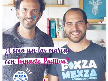 Marcas con impacto positivo: PIXZA