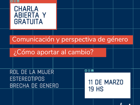 """Charla """"Comunicación y perspectiva de género: ¿cómo aportar al cambio?"""""""