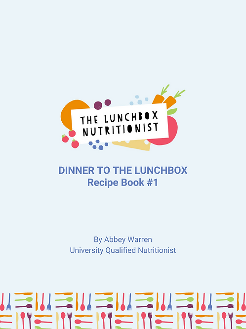Recipe Book #1 - Dinner to the Lunchbox