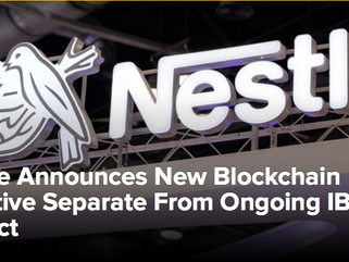 Nestle Announces New Blockchain Initiative Separate From Ongoing IBM Project